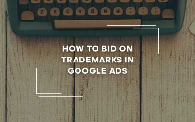 How-to-Bid-on-Trademarks-in-Google-Ads