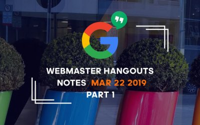 Google_webmaster_hangouts_notes_mar-22-2019-part1