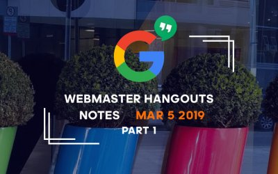 Google_webmaster_hangouts_notes_mar52019-part1