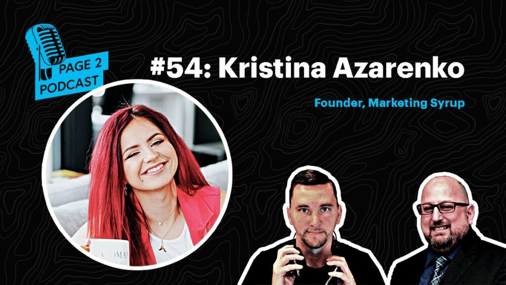 The Page 2 Podcast: An SEO Podcast #54: Kristina Azarenko